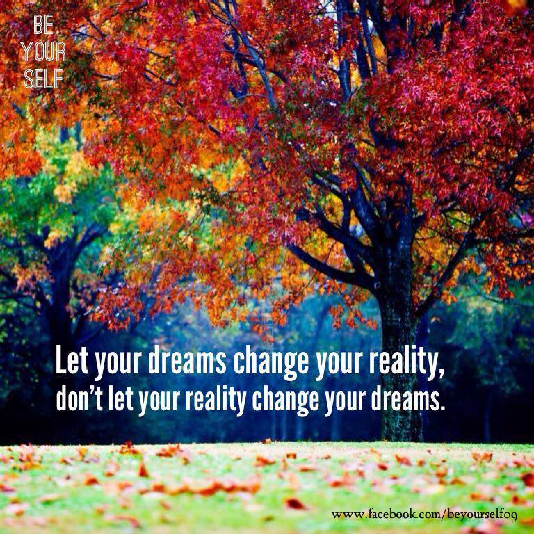 Dream changes reality